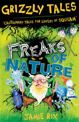 Freaks of Nature by Jamie Rix