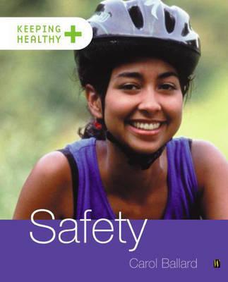 Safety by Carol Ballard image