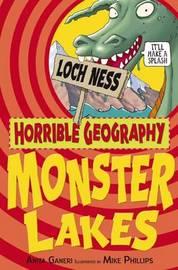 Horrible Geography: Monster Lakes by Anita Ganeri image