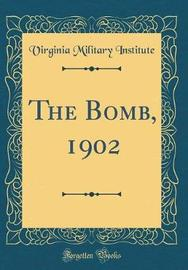 The Bomb, 1902 (Classic Reprint) by Virginia Military Institute image