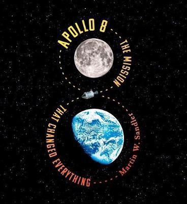 Apollo 8 by Sandler Martin W.