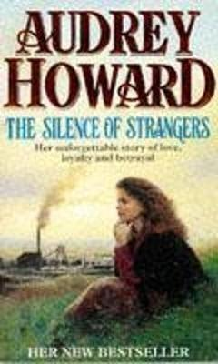 The Silence of Strangers by Audrey Howard