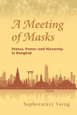 A Meeting of Masks by Sophorntavy Vorng