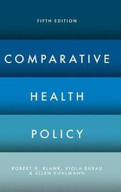 Comparative Health Policy by Robert H Blank image