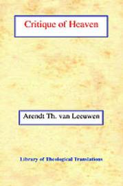 Critique of Heaven by Arend Theodoor van Leeuwen image