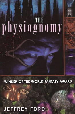 The Physiognomy by Jeffrey Ford image