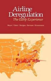 Airline Deregulation by John R. Meyer