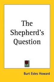 The Shepherd's Question by Burt Estes Howard image