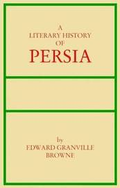 A Literary History of Persia: v. 2 by Edward Granville Browne image