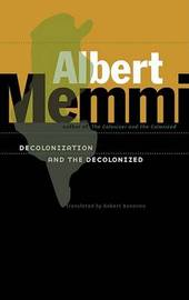 Decolonization and the Decolonized by Albert Memmi image