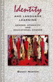 Identity and Language Learning: Gender, Ethnicity and Educational Change by Bonny Norton image