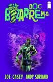 Doc Bizarre M.D. by Joe Casey