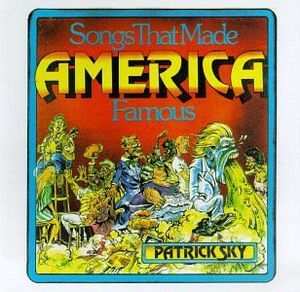 Songs That Made America Famous by Patrick Sky image