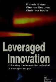Leveraged Innovation by F. Bidault
