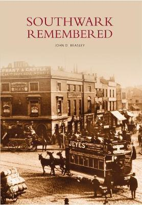 Southwark Remembered by John D Beasley image