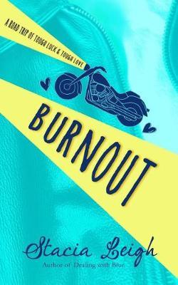 Burnout by Stacia Leigh image