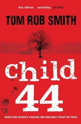 Child 44 by Tom Rob Smith image
