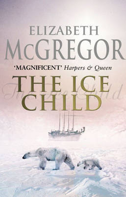 The Ice Child by Elizabeth McGregor image