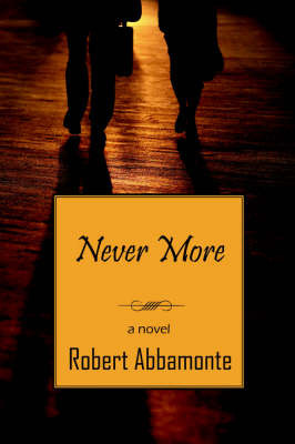 Never More by Robert Abbamonte