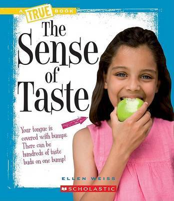 The Sense of Taste by Ellen Weiss