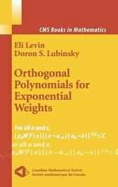 Orthogonal Polynomials for Exponential Weights by Eli Levin
