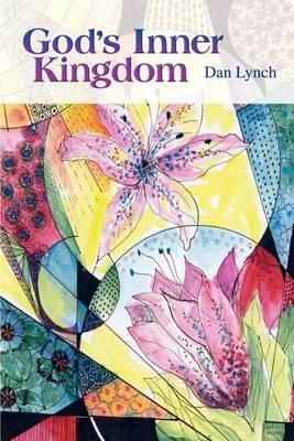God's Inner Kingdom by Dan Lynch image