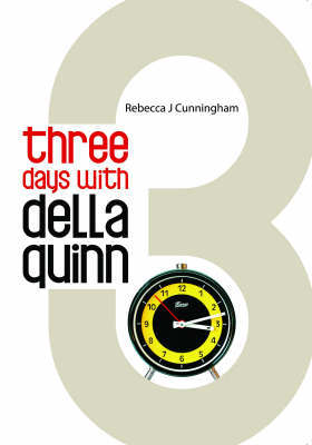 Three Days with Della Quinn by Rebecca J. Cunningham image