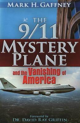 9/11 Mystery Plane by Mark H. Gaffney image