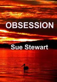 Obsession by Sue Stewart