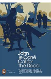 Call for the Dead by John Le Carre