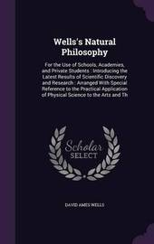 Wells's Natural Philosophy by David Ames Wells image