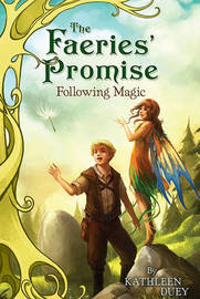 Following Magic by Kathleen Duey