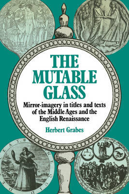 The Mutable Glass by Herbert Grabes