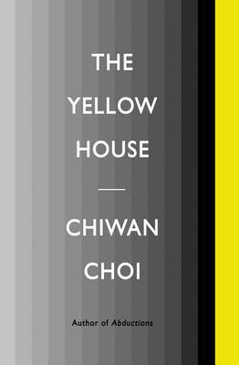The Yellow House by Chiwan Choi
