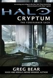 Halo: Cryptum (Forerunner Saga #1) by Greg Bear