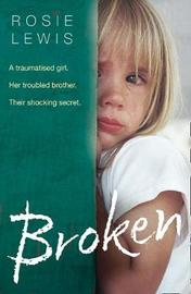 Broken by Rosie Lewis