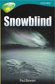 Oxford Reading Tree: Level 16: Treetops: More Stories A: Snowblind by Anna Perera image