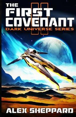 The First Covenant by Alex Sheppard