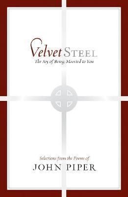 Velvet Steel by John Piper image
