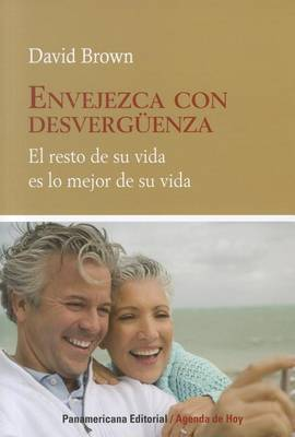 Envejezca Con Desverguenza by David Brown