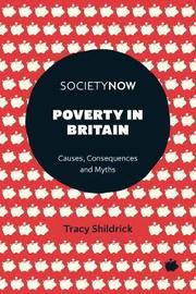 Poverty in Britain by Tracy Shildrick