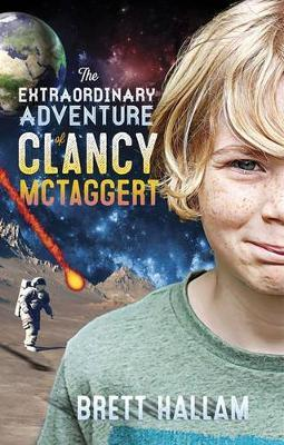 The Extraordinary Adventure of Clancy McTaggert by Brett Hallam image