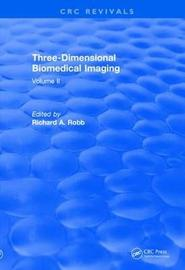 Revival: Three Dimensional Biomedical Imaging (1985)