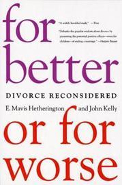 For Better or For Worse by E.Mavis Hetherington