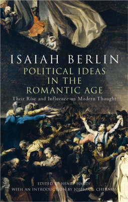 Political Ideas In The Romantic Age by Isaiah Berlin image