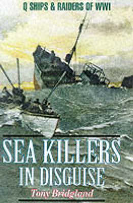 Sea Killers in Disguise by Tony Bridgland image
