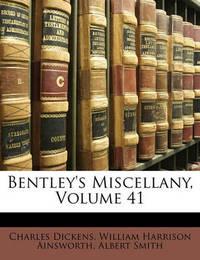 Bentley's Miscellany, Volume 41 by Albert Smith