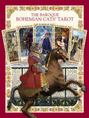 The Baroque Bohemian Cats' Tarot by Alex Ukolov