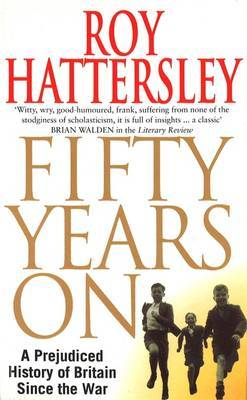 50 Years On by Roy Hattersley image
