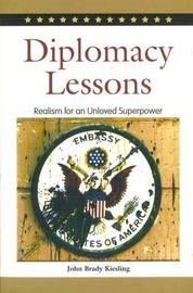 Diplomacy Lessons by John Brady Kiesling image